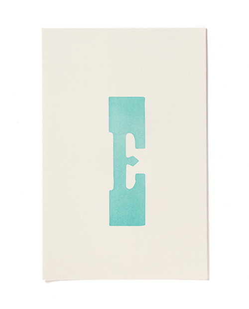 "Letterpress print ""E"" by Mayday Press"